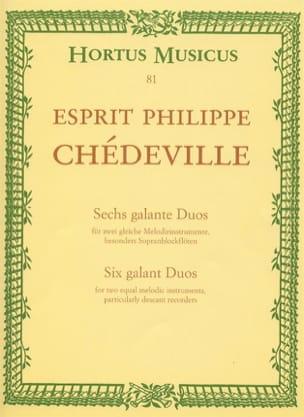 Philippe Esprit (L'Aîné) Chédeville - 6 Galante Duos – 2 Sopranblockflöten - Partition - di-arezzo.fr