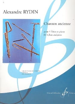 Alexandre Rydin - Chanson Ancienne - 4 Flûtes En Ut-Piano - Partition - di-arezzo.fr