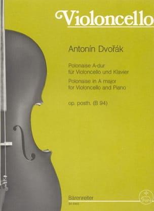 Antonin Dvorak - Polonaise A-Dur op. posth. (B 94) für Violoncello und Klavier - Partition - di-arezzo.fr