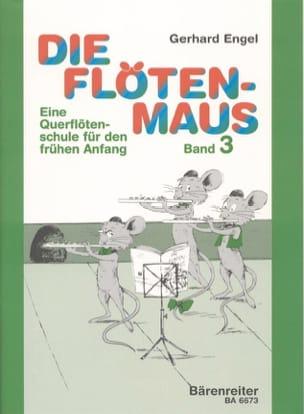 Gerhard Engel - Die Flötenmaus Bd. 3 – Schule - Partition - di-arezzo.fr