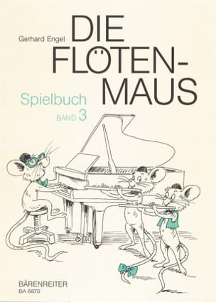 Die Flötenmaus - Spielbuch, Bd. 3 - Gerhard Engel - laflutedepan.com