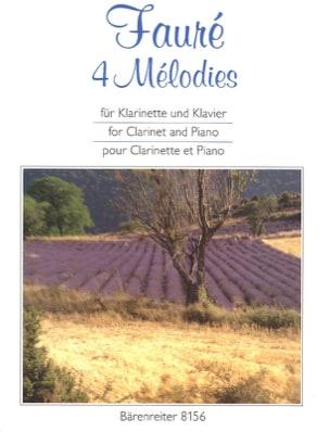 Gabriel Fauré - 4 Mélodies. arrangées pour clarinette et piano - Partition - di-arezzo.fr