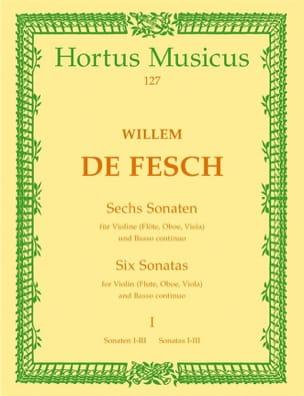 6 Sonates, Volume 1 1 à 3 - Willem de Fesch - laflutedepan.com