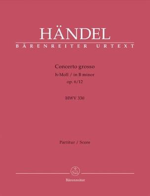 Georg Friedrich Haendel - Concerto Grosso h-moll op. 6/12 HWV 330 – Partitur - Partition - di-arezzo.fr