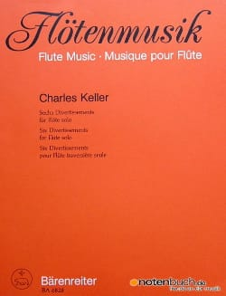 Charles Keller - 6 Divertissements – Flöte solo - Partition - di-arezzo.fr