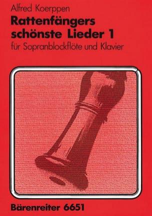 Alfred Koerppen - Rattenfängers schönste Lieder - 1 - Partition - di-arezzo.fr