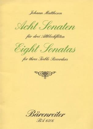 Johann Mattheson - 8 Sonaten - 3 Altblockflöten - Partition - di-arezzo.fr