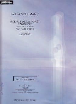 Robert Schumann - Scènes de la Forêt - Flûte et piano - Partition - di-arezzo.fr