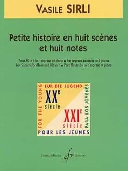 Vasile Sirli - Petite histoire en huit scènes et huit notes - Partition - di-arezzo.fr