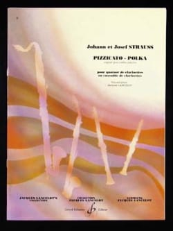 Strauss Johann / Strauss Josef - Pizzicato-Polka - clarinet quartet - Sheet Music - di-arezzo.co.uk