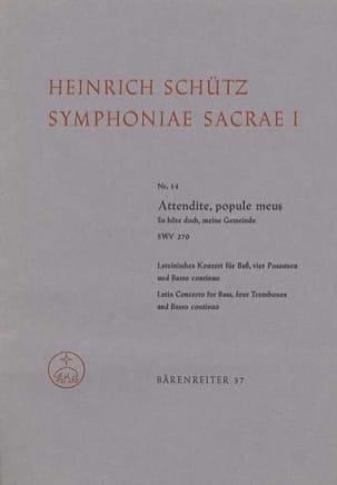 Heinrich Schütz - Attendite, popule meus - So höre doch, meine Gemeinde. Symphoniae sacrae I/14 - Partition - di-arezzo.fr