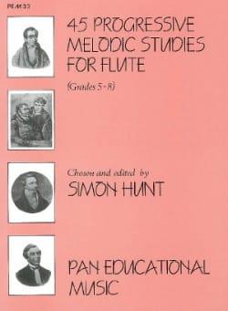 Simon Hunt - 45 Progressive melodic studies - Flute - Sheet Music - di-arezzo.com