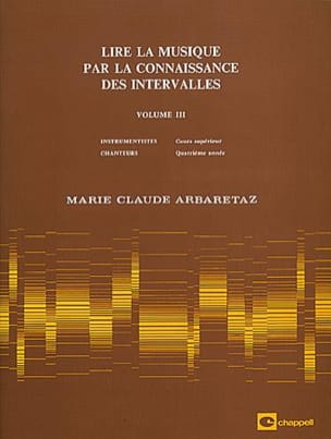 Marie Claude Arbaretaz - Reading Music by Knowing Intervals Volume 3 - Sheet Music - di-arezzo.co.uk