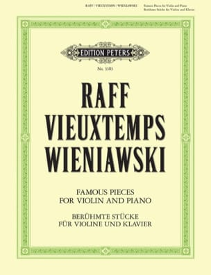 Raff J. / Vieuxtemps H. / Wieniawski H. - Famous pieces for violin and piano - Partition - di-arezzo.fr
