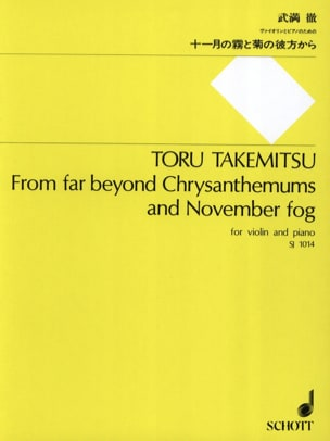 Toru Takemitsu - From far beyond Chrysanthemums and November fog - Partition - di-arezzo.fr