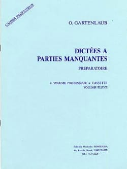 Odette Gartenlaub - Dictations with missing parts - Preparatory - Prof K7 - Sheet Music - di-arezzo.co.uk