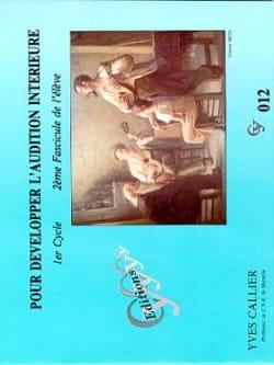 Yves Callier - Pour développer l'audition... - Volume 2 Elève - Partition - di-arezzo.fr