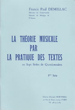 Francis-Paul Demillac - The musical theory ... - 3rd series - Sheet Music - di-arezzo.co.uk