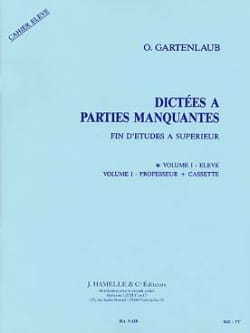 Odette Gartenlaub - Dictations A Missing Parts - FE-Superior - Volume 1 Student - Sheet Music - di-arezzo.com