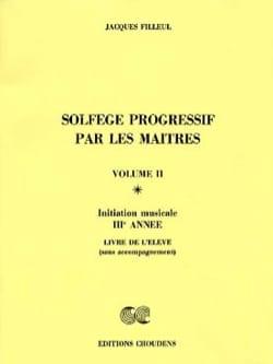 Jacques Filleul - Solfège progressif par les maîtres Volume 2 - Partition - di-arezzo.fr