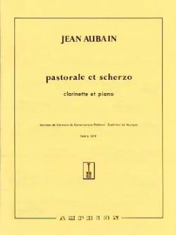 Pastorale et Scherzo Jean Aubain Partition Clarinette - laflutedepan