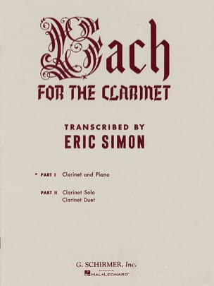 Bach Johann Sebastian / Simon Eric - Bach for the clarinet - Volume 1 - Partition - di-arezzo.fr