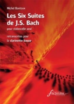 Bach Johann Sebastian / Bontoux Michel - 6 Suites - Bass Clarinet - Sheet Music - di-arezzo.co.uk