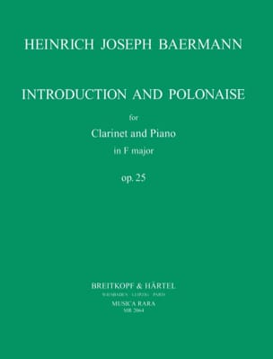 Heinrich Joseph Baermann - Introduction and Polonaise op. 25 - Partition - di-arezzo.fr