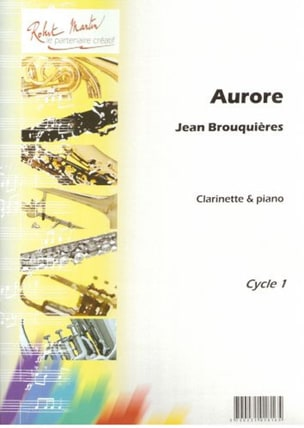 Aurore - Jean Brouquières - Partition - Clarinette - laflutedepan.com