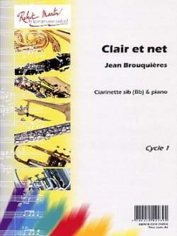 Clair et net Jean Brouquières Partition Clarinette - laflutedepan