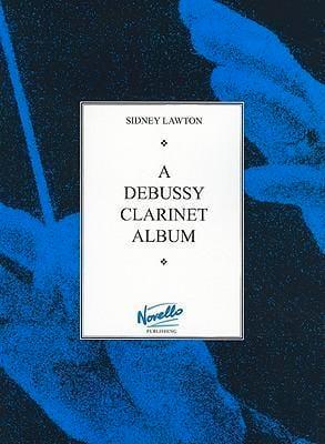 A Debussy clarinet album DEBUSSY Partition Clarinette - laflutedepan