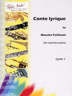 Maurice Faillenot - Conte Lyrique - Partition - di-arezzo.fr