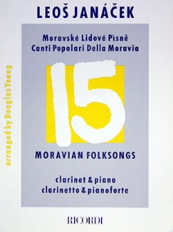 Leos Janacek - 15 Moravian folksongs - Clarinet - Partition - di-arezzo.fr
