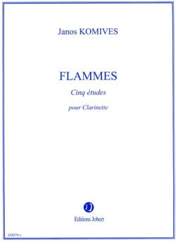 Janos Komives - Flammes - Clarinette - Partition - di-arezzo.fr