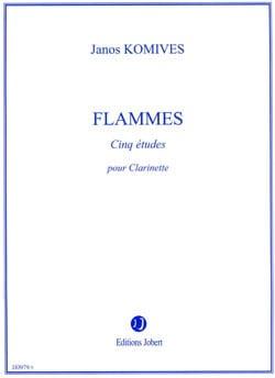 Flammes - Clarinette - Janos Komives - Partition - laflutedepan.com