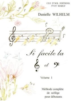 Danielle Wilhelm - So Easy the Key of Ground and Fa Volume 1 - Sheet Music - di-arezzo.co.uk
