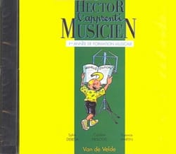 Sylvie DEBEDA, Florence MARTIN et Caroline HESLOUIS - CD - Hector The Apprentice Musician - Volume 1 - Sheet Music - di-arezzo.co.uk