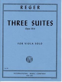 Max Reger - 3 Suites op. 131d - Partition - di-arezzo.fr