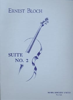 Ernest Bloch - Suite n° 2 – Cello solo - Partition - di-arezzo.fr