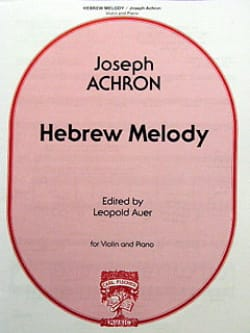 Joseph Achron - Hebrew Melody - Partition - di-arezzo.fr