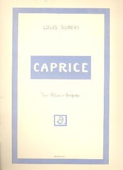 Caprice - Louis Aubert - Partition - Violon - laflutedepan.com