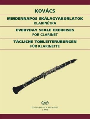 Béla Kovacs - Tägliche Tonleiterübungen – Klarinette - Partition - di-arezzo.fr
