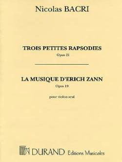 Nicolas Bacri - 3 Petites Rapsodies (1979) op. 21 - Partition - di-arezzo.fr