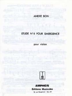 André Bon - Etude n° 6 pour Emergence – Violon - Partition - di-arezzo.fr