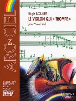 Régis Boulier - Le Violon qui trompe - Partition - di-arezzo.fr