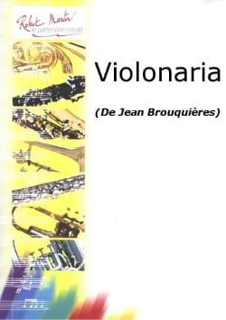 Violonaria - Jean Brouquières - Partition - Violon - laflutedepan.com