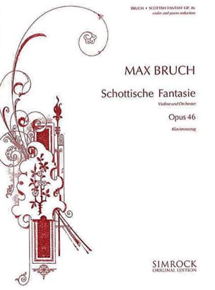 Max Bruch - Scottish Fantasy op. 46 - Partition - di-arezzo.fr