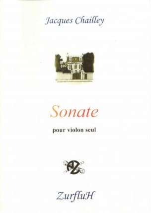 Sonate - Violon - Jacques Chailley - Partition - laflutedepan.com