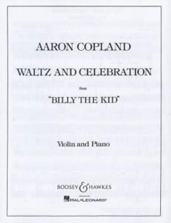 Aaron Copland - Waltz and Celebration from Billy the Kid - Violin - Partition - di-arezzo.fr