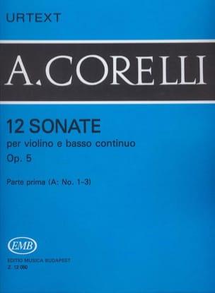 Arcangelo Corelli - 12 Sonates op. 5, Volume 1A 1 à 3) - Partition - di-arezzo.fr